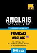 Vocabulaire Français-Anglais-US pour l'autoformation - 3000 mots