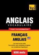 Vocabulaire Français-Anglais US pour l'autoformation - 9000 mots