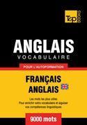 Vocabulaire Français-Anglais BR pour l'autoformation - 9000 mots