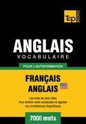 Vocabulaire Français-Anglais-US pour l'autoformation - 7000 mots