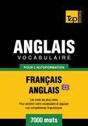 Vocabulaire Français-Anglais-BR pour l'autoformation - 7000 mots