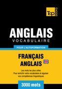 Vocabulaire Français-Anglais-BR pour l'autoformation - 3000 mots
