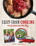 Cast-Iron Cooking with Sisters on the Fly