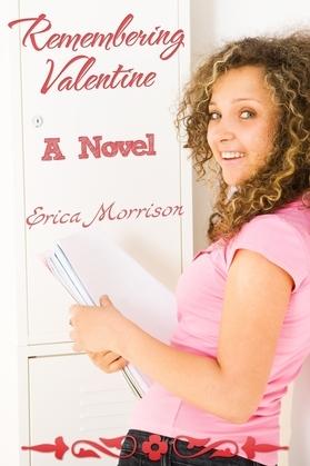 Remembering Valentine: A Novel