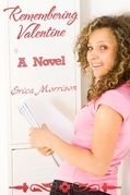 Remembering Valentine: A Novel