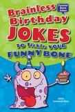 Brainless Birthday Jokes to Tickle Your Funny Bone