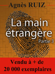 La main trangre, partie 3