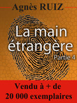 La main trangre, partie 4