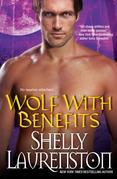 Shelly Laurenston - Wolf with Benefits