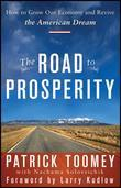 The Road to Prosperity: How to Grow Our Economy and Revive the American Dream