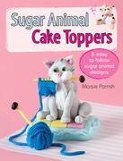 Sugar Animal Cake Toppers: 5 easy to follow sugar animal designs