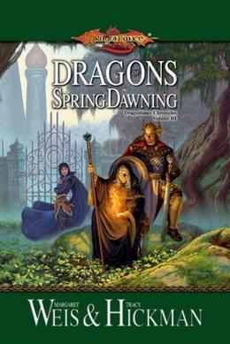 Dragons of Spring Dawning: Chronicles, Volume Three