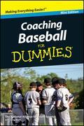 Coaching Baseball For Dummies - Mini Edition