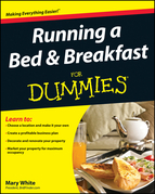 Running a Bed &amp; Breakfast For Dummies