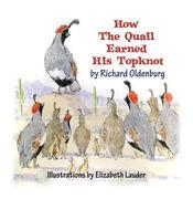 How the Quail Earned His Topknot