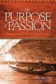 The Purpose of Passion: Dante's Epic Vision of Romantic Love
