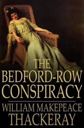 The Bedford-Row Conspiracy