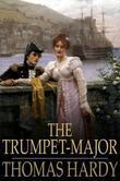 The Trumpet-Major