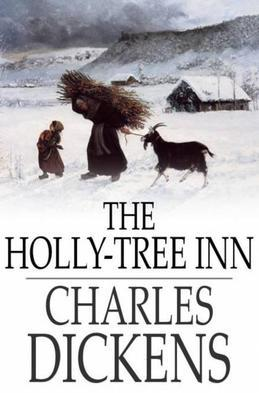 The Holly-Tree Inn: Three Branches