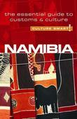 Namibia - Culture Smart!: The Essential Guide to Customs &amp; Culture