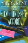 Alison Kent - The Shaughnessey Accord