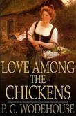 Love Among the Chickens