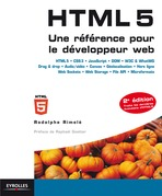 HTML 5 - Une rfrence pour le dveloppeur web