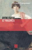 Entre fleurs et violences