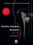 Ochenta melodías de pasión en rojo