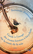 Guide  l'usage des jeunes femmes  bicyclette sur la route de la soie