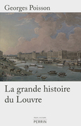 La grande histoire du Louvre