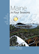 Maine in Four Seasons: 20 Poets Celebrate the Turning Year