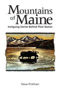 The Mountains of Maine: Intriguing Stories Behind Their Names