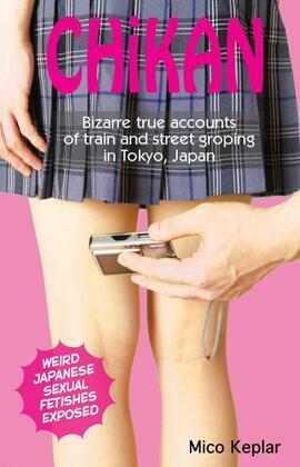 Chika: Bizarre true accounts of train and street groping in Tokyo, Japan