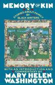 Memory of Kin: Stories About Family by Black Writers