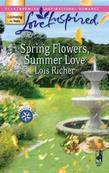 Spring Flowers, Summer Love