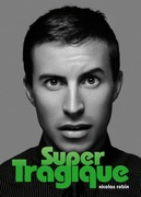 Super Tragique (roman gay)