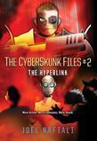The Hyperlink: The CyberSkunk Files