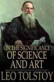On the Significance of Science and Art