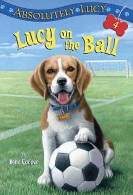 Absolutely Lucy #4: Lucy on the Ball