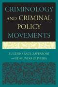 Criminology and Criminal Policy Movements