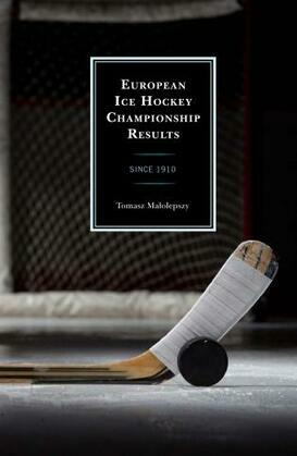 European Ice Hockey Championship Results: Since 1910
