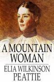 A Mountain Woman