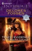Trace Evidence in Tarrant County