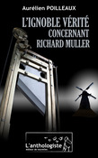 L'ignoble vrit concernant Richard Muller