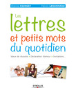 Les lettres et petits mots du quotidien