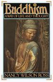 Buddhism: Way of Life &amp; Thought
