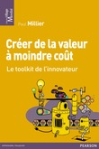 Crer de la valeur  moindre cot
