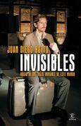 Invisibles. Voces de un trozo invisible de este mundo