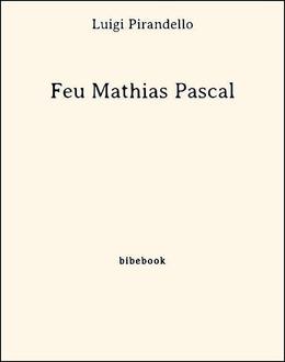 Feu Mathias Pascal